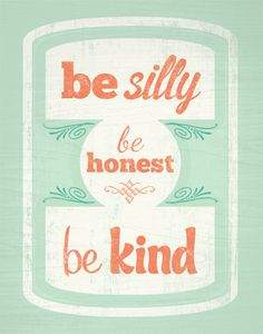 Be Silly Be Honest Be Kind Art Print // 8x10 from Wicked Paper Co on Etsy