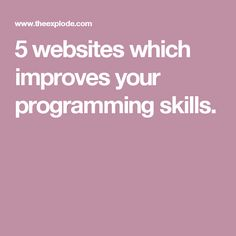 5 websites which improves your programming skills.