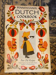 Pennsylvania Dutch cookbook - I remember this from childhood