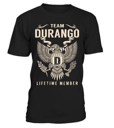Team DURANGO - Lifetime Member