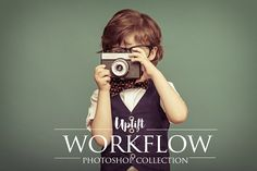 WORKFLOW Collection for Photoshop by Uplift Actions on @creativemarket