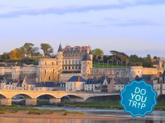 Have an Adventure Visiting the Top 10 Chateaux in the Loire Valley: Royal Chateau of Amboise Valle Del Loire Francia, Tours, Amboise France, Loire Valley France, Road Trip, Excursion, Beautiful Castles, Grand Hotel, France Travel