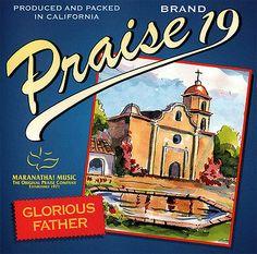 Maranatha! Music Praise 19 Glorious Father CD 1999 Maranatha! Praise & Worship