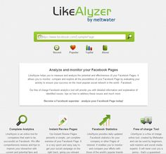 Analyze and monitor your Facebook Pages LikeAlyzer helps you to measure and analyze the potential and effectiveness of your Facebook Pages. It allows you to monitor, compare and explore all the possibilities of your Facebook Page by evaluating your activity to ensure your success on the most popular social network in the world - Facebook.
