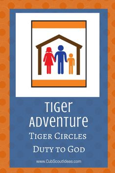 Find out about the Cub Scout Tiger adventure, Tiger Circles: Duty to God. Check out the ideas and activities to fulfill the requirements. #CubScouts #CubScout #Scouting #Tiger #Tigers #TigerCubScouts