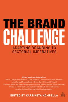 The Brand Challenge provides a comprehensive and topical examination of the application of branding across a variety of sectors including luxury goods, finance and not-for-profit; it proves essential reading for anyone involved in branding decisions or wanting to know more about the branding process.