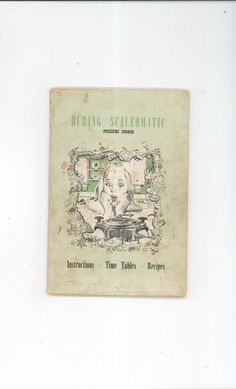 Precision Die Castings During Scaleomatic Pressure Cooker Manual & Recipes Cookbook 1946 Rare Available In Store Today @