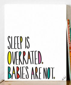 Ha...good perspective.   Look what I found on #zulily! 'Babies' Print by Fresh Words Market #zulilyfinds