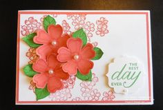 Birthday Blossoms - best day ever by Fiona W - Cards and Paper Crafts at Splitcoaststampers