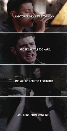 Dean Winchester: And your life is a long line of fine. °^° well go ahead and stab me in the chest, thanks Supernatural Wallpaper, Supernatural Destiel, Castiel, Sad Supernatural Quotes, Supernatural Season 10, Sherlock Quotes, Impala 67, Winchester Brothers, Dean Winchester Sad