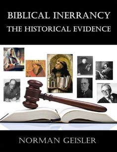 Biblical Inerrancy: The Historical Evidence by Norman Geisler, http://www.amazon.com/dp/B00GG16M8G/ref=cm_sw_r_pi_dp_mC6vvb1GT4Z14