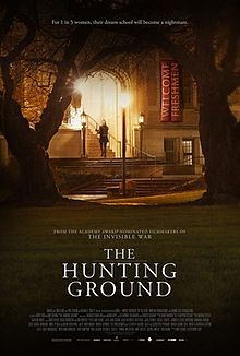The Hunting Ground. About alleged incidents of rape on college campuses in the United States. Directed by Kirby Dick. 2015