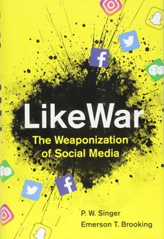 Read Book: LikeWar, The Weaponization of Social Media - Reading Free eBook / PDF / Book Social Media Pdf, Social Media Books, Vigan, Free Pdf Books, Free Ebooks, Reading Online, Books Online, New Books, Books
