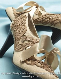 """""""Hey Cinderella"""" by Eileen Roche.   You'll feel like a princess when you wear these gorgeous shoes for a night out in the town.    Step-by-step instructions for embellishing shoes with embroidered lace can be found in the Volume 80 May/June 2013 issue of Designs in Machine Embroidery.  Visit the website:  http://www.shop.dzgns.com/collections/magazine/products/designs-magazine-volume-80-may-june-2013"""