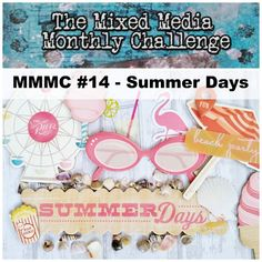 Astrid's Artistic Efforts: It's Summer at Mixed Media Monthly