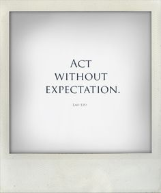 Act with intention, then let go: you have planted the seed. // (quote by LaoTse) The Words, Cool Words, Great Quotes, Quotes To Live By, Inspirational Quotes, Motivational Thoughts, Words Quotes, Me Quotes, Sayings