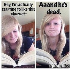 Bookworms will understand these funny memes about grieving a book character's death.