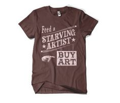 Feed an Artist Tee by Poosh Designs & Apparel @ Uncovet #cuadrosmodernos #buyart