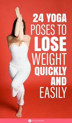 24 Best Yoga Poses To Lose Weight Quickly And Easily: Lets talk about a few yoga asanas that help build your muscle strength tone your body and help you lose weight. Weight Loss Help, Yoga For Weight Loss, Weight Loss Challenge, Want To Lose Weight, Weight Loss Program, Losing Weight, Sup Yoga, Yoga 1, Cool Yoga Poses