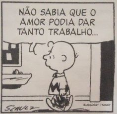 Ah, o amor Snoopy Love, Charlie Brown And Snoopy, Charlie Brown Characters, Perfection Quotes, Reading Quotes, Text Quotes, Me Too Meme, Love Messages, More Than Words