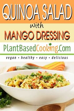 This nutritious, delightfully easy to cook quinoa salad with mango dresing is great for lunch or dinner and is the perfect side dish for potlucks and parties. All plant-based goodness. Vegan Lunch Recipes, Salad Recipes For Dinner, Vegan Dinners, Whole Food Recipes, Potluck Side Dishes, Main Dishes, Mango Dressing, Mango Salad, Potlucks