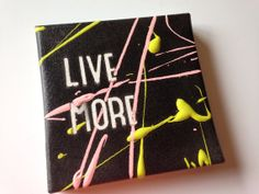 LIVE MORE pop art ooak quote canvas on Etsy, $15.00