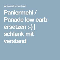 Paniermehl / Panade low carb ersetzen :-) | schlank mit verstand
