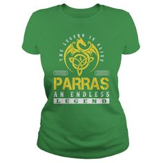 The Legend is Alive PARRAS An Endless Legend Name Shirts #gift #ideas #Popular #Everything #Videos #Shop #Animals #pets #Architecture #Art #Cars #motorcycles #Celebrities #DIY #crafts #Design #Education #Entertainment #Food #drink #Gardening #Geek #Hair #beauty #Health #fitness #History #Holidays #events #Home decor #Humor #Illustrations #posters #Kids #parenting #Men #Outdoors #Photography #Products #Quotes #Science #nature #Sports #Tattoos #Technology #Travel #Weddings #Women