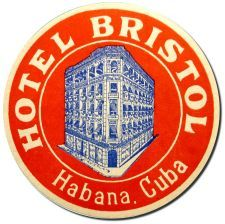 Cuban Luggage label, Hotel Bristol, Habana