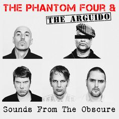The Phantom Four & The Arguido - Sounds From The Obscure / Morgana (2CD, 2012)