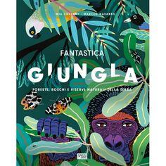 Wilderness: Jungle, Rain Forest, Tundra, Taiga, Savanna and Desert The Bear Family, Precious Book, Illustrator, Animal Habitats, In The Tree, Leopards, Animals Of The World, Fantasy, Pandas
