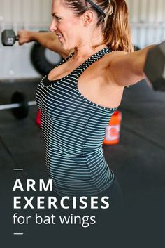 How to Get Rid of Bat Wings: 7 Arm Exercises for Strength