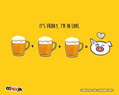 It's Friday, I'm in Love! (Drink, beer, weekend, fun, pig, ecard)