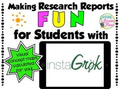 Making Research Reports Fun with Instagrok