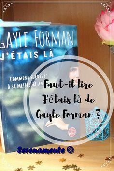 Découvrez vite mon avis sur le roman J'étais là, de Gayle Forman ! C'est un roman poignant traitant du suicide et de la mort d'un proche à lire absolument !