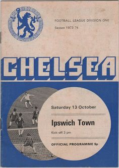 Chelsea 1 Sheffield Utd 2 in Sept 1973 at Stamford Bridge. The programme cover for the Division clash. Chelsea Wallpapers, Chelsea Fc Wallpaper, Chelsea Fc Players, Ipswich Town Fc, Coventry City Fc, Arsenal Football, Football Soccer, Good Soccer Players, Football Design