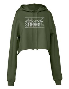 Delicately Strong  Fleece Cropped Hoodie 41345b33971
