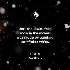 #factfoto #fact #facts #cornflakes #snow #movies