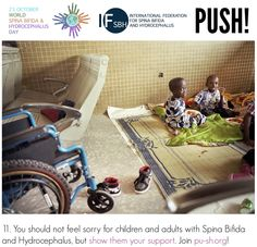 You should not feel sorry for children and adults with Spina Bifida and Hydrocephalus, but show them your support. Join pu-sh.org! Global Awareness, Join, Feelings, Children, Young Children, Boys, Child, Kids, Children's Comics
