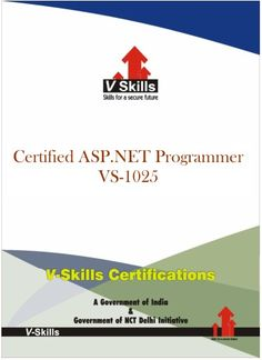 Vskills offering Certification ASP.NET Programming.  For more details on the certification visit the link below: http://www.vskills.in/certification/certified-aspnet-programmer