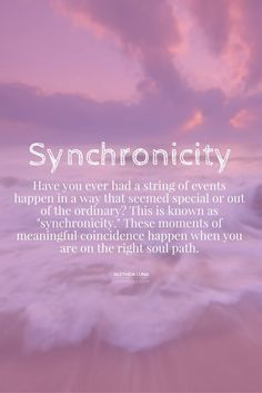 Synchronicity can manifest itself in the tiniest of moments, or the largest of events
