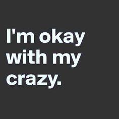 im crazy quotes