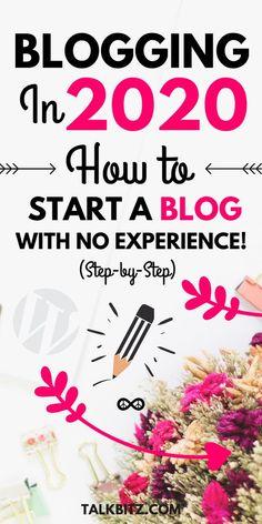How to Start a Blog in 2020 (Beginner's Guide) - TalkBitz