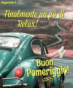 Felice pomeriggio Good Afternoon, Good Night, Frases, Italia, Dinner, Life, Nighty Night, Good Night Wishes