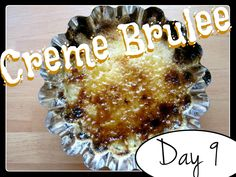 Laura's Creme Brulee [DAY 9] ★ watch the video: http://youtu.be/LNb40VhDrFY ★  I'm trying A NEW RECIPE OF Laura in the Kitchen EVERY DAY and sharing its conversion into the metric system, come and join me on my yummy challenge! :)