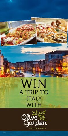#Win a Trip to #Italy with #OliveGarden