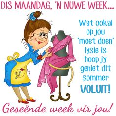 Our social Life Good Morning Good Night, Good Morning Quotes, Afrikaanse Quotes, Goeie Nag, Goeie More, Monday Quotes, Special Quotes, Day Wishes, New Week
