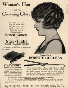 Stay-Tight Company's Spring-Lock Bobett Curlers – Woman's Hair Is Still Her Crowning Glory (1925)