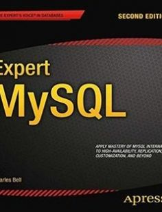 Expert MySQL 2nd Edition free download by Charles Bell ISBN: 9781430246596 with BooksBob. Fast and free eBooks download.  The post Expert MySQL 2nd Edition Free Download appeared first on Booksbob.com.