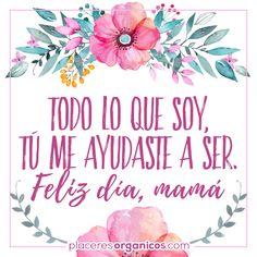 día de las madres frase Mothers Day Images, Diy Mothers Day Gifts, Mothers Day Quotes, Mothers Day Cards, Mom Quotes, Mom Birthday Quotes, Happy Birthday, Spanish Mothers Day, Mother's Day Background